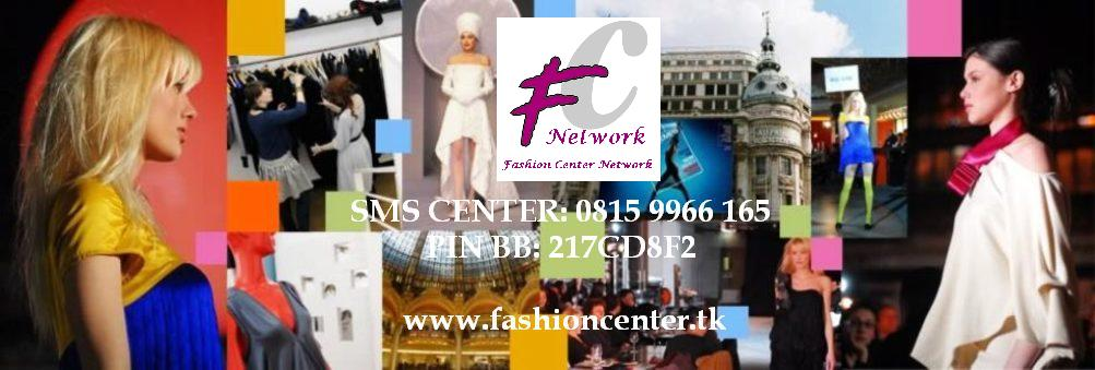 FASHION CENTER INDONESIA | BISNIS MLM FASHION INDONESIA | FASHION CENTER NETWORK | FC NETWORK