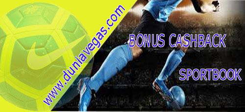 Bonus Cashback Sportsbook Duniavegas
