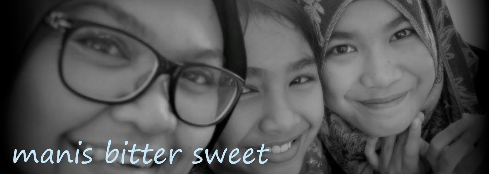 manis+Bitter+sweet