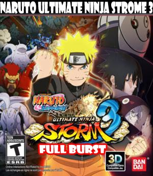 Naruto Ultimate Ninja Strome 3 Full Burst;
