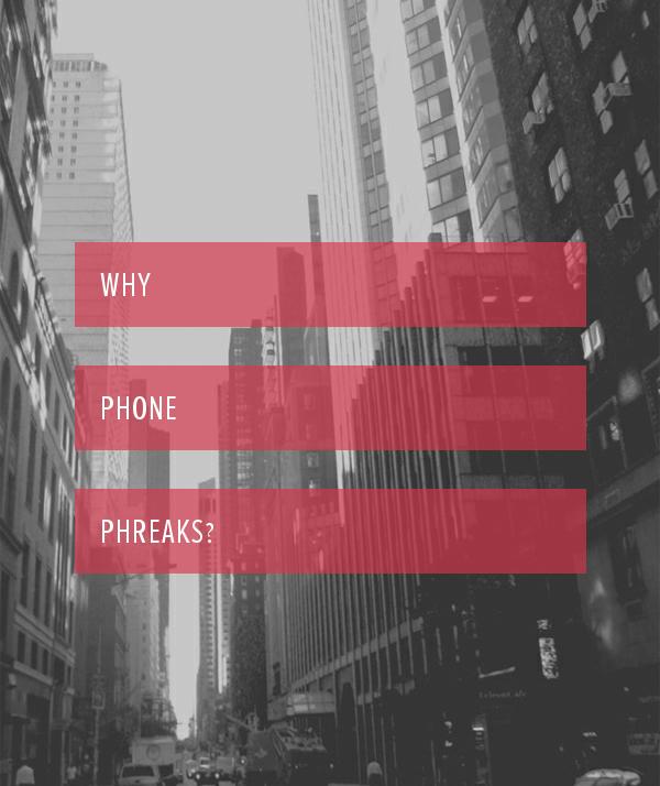 Choose Phone Phreaks