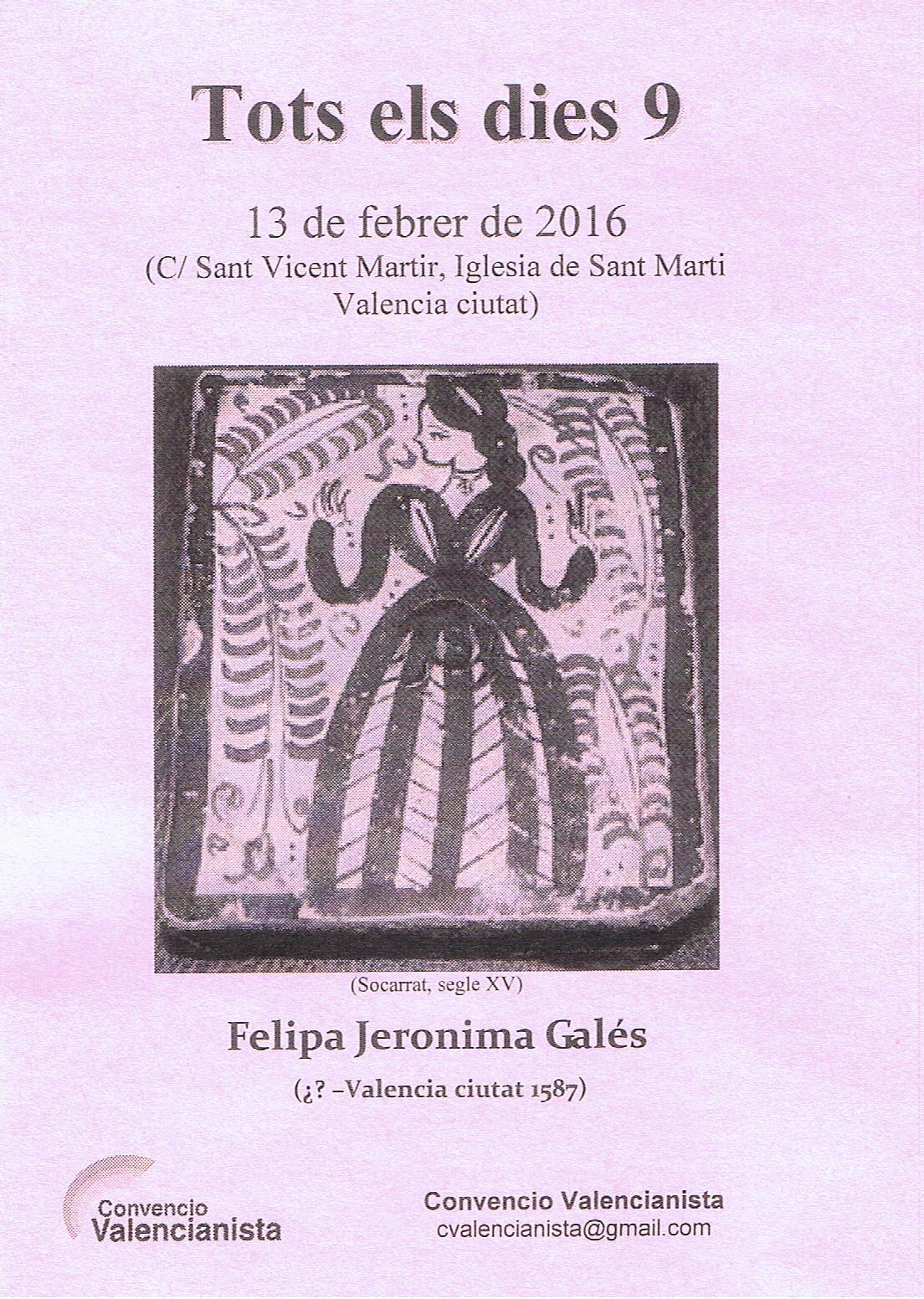 13.02.16 HOMENAGE ALS VALENCIANS UNIVERSALS: FELIPA JERONIMA GALÉS