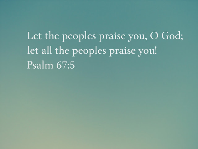 Let all people praise the Lord