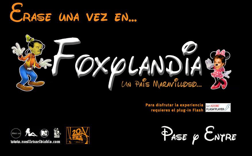 Visiten el sitio oficial de FOXYLANDIA