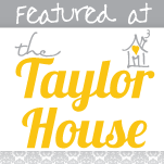 featured Taylor House Thursday #9