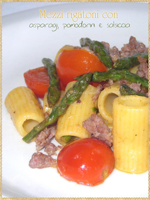 Pasta con asparagi pomodorini e salsiccia