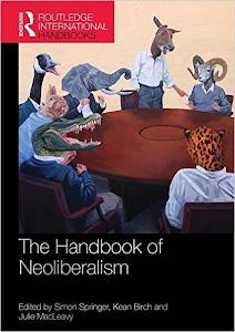 New! Handbook of Neoliberalism