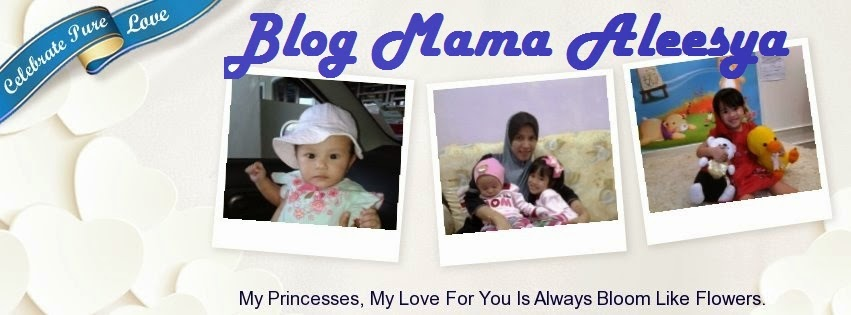 :: Blog Mama Aleesya ::