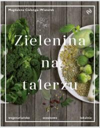 http://www.matras.pl/zielenina-na-talerzu-wegetariansko-sezonowo-lokalnie,p,238331