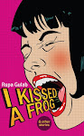 I Kissed a Frog (& other stories)