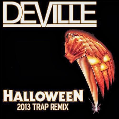 John Carpenter - Halloween - DJ Deville 2013 Trap Remix