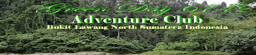 Green Day 6742 Adventure Club ( Trekking Info ) Bukit lawang North Sumatera Indonesia