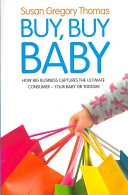 Susan Gregory Thomas, Buy, Buy Baby