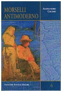 Alessandro Gaudio, Morselli antimoderno