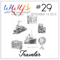 http://whatwillyoustamp.blogspot.com/2015/09/wwys-challenge-29-traveler.html