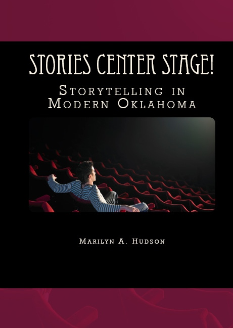 Stories Center Stage! Storytelling in Modern Oklahoma