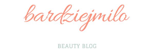Bardziejmilo - blog kosmetyczny.