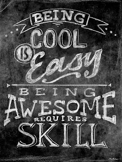 being cool is easy being awesome requires skill wall art