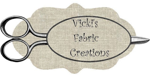 Vicki&#39;s Fabric Creations