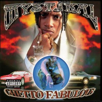 Mystikal - Ghetto Fabulous (1998) Flac