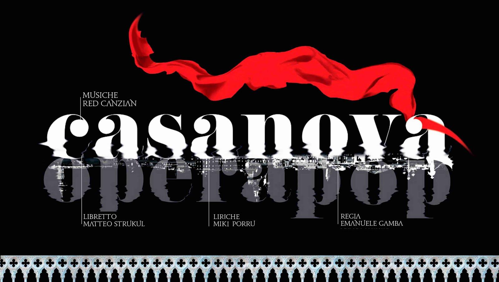 """AUDIZIONI PER """"CASANOVA OPERA POP"""" DI RED CANZIAN"""