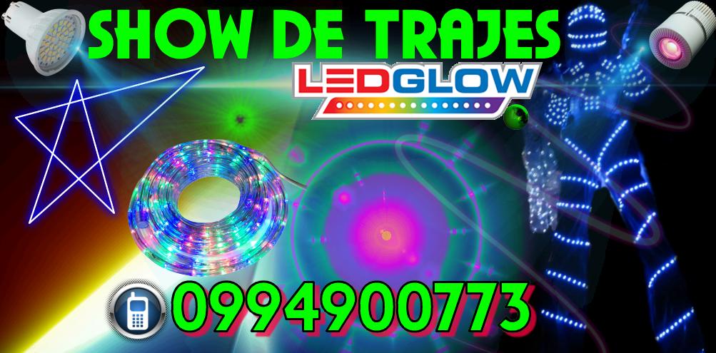 Show de Trajes LED Guayaquil, Fiestas Tematicas, Fiestas LED, Guayaquil