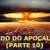 Estudo do Apocalipse (PARTE 10)