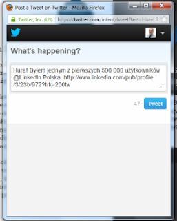 Twitter – udostępnianie statusu o tym iż byłem jednym z 500 tys. użytkowników LinkedIn w Polsce.
