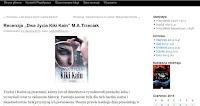 http://addictedtobooks.blog.pl/2015/06/24/recenzja-dwa-zycia-kiki-kain-m-a-trzeciak/