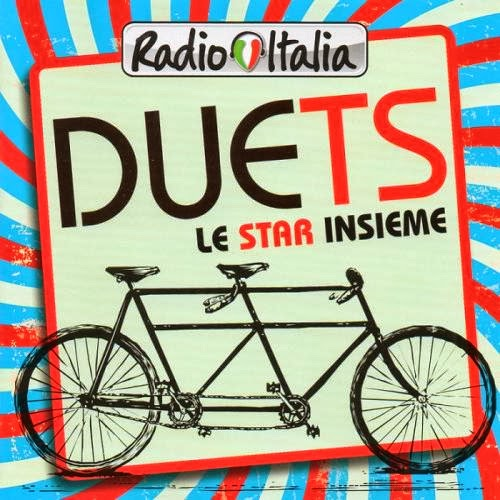 capa Download – Radio Italia Duets: Le Star Insieme – 2013