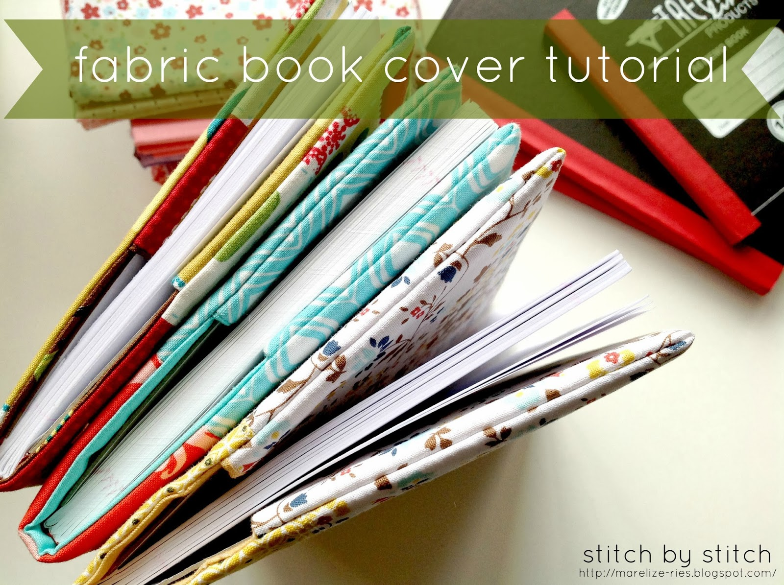 Handmade Book Cover Material ~ Stitch by fabric book cover tutorial