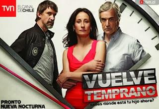 Ver Vuelve Temprano capítulo 16, lunes 03 febrero 2014