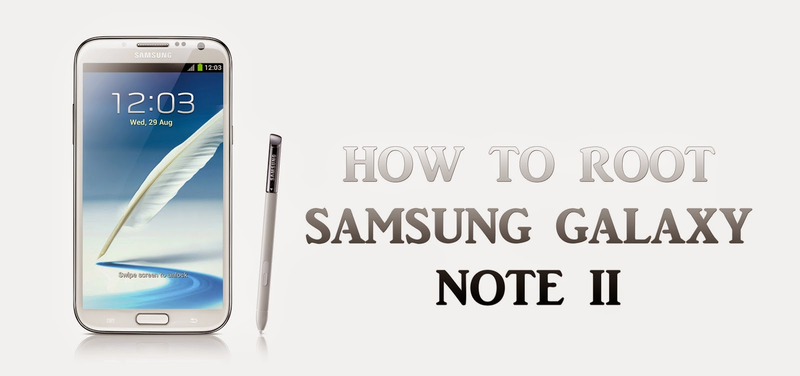 How to root Galaxy Note II