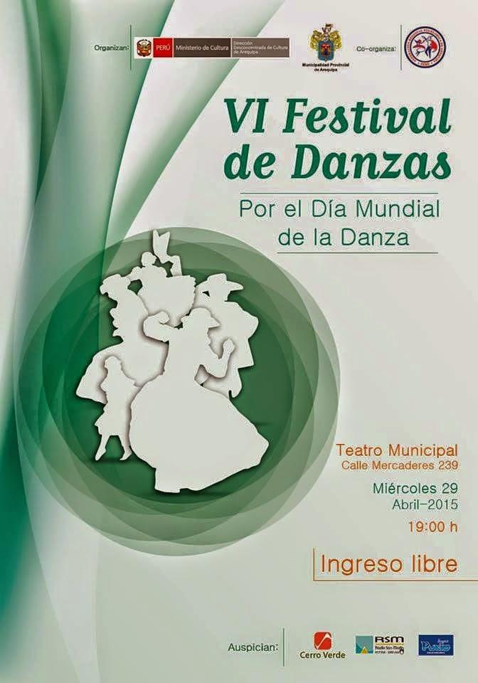 VI Festival de Danzas Arequipa 2015 - 29 de abril