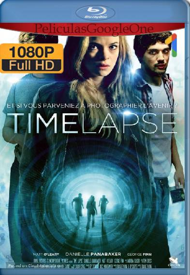 Time Lapse (2014) HD [1080p] [Latino-Ingles] [GoogleDrive]