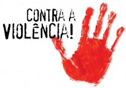 CONTRA VIOLÊNCIA !