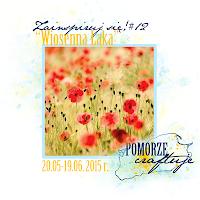 http://pomorze-craftuje.blogspot.ie/2015/05/zainspiruj-sie-12-wiosenna-aka.html