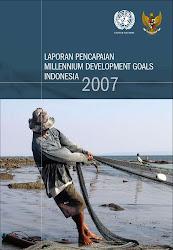 Laporan Perkembangan Pencapaian Millennium Development Goals Indonesia 2007