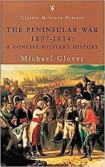 The Peninsular War by Michael Glover