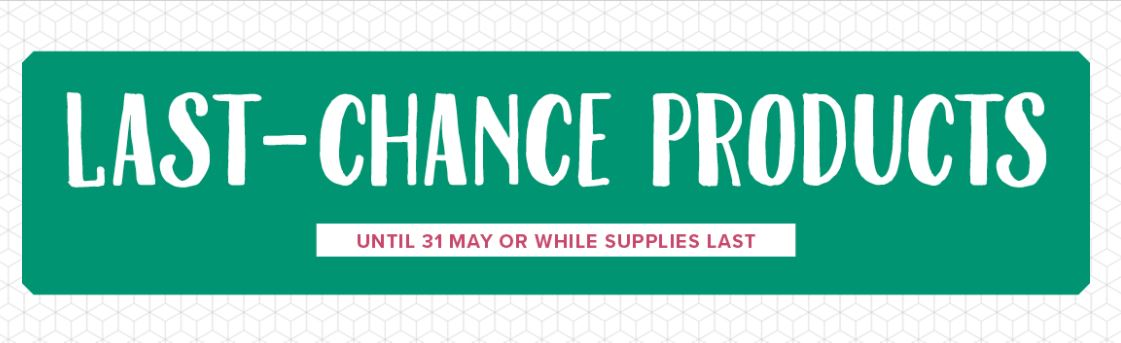 LAST-CHANCE PRODUCTS FROM CURRENT SPRING/SUMMER AND ANNUAL CATALOGUES