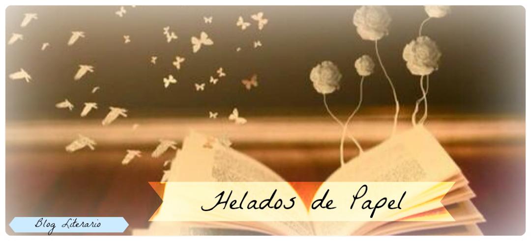 Helados de Papel - Blog Literario