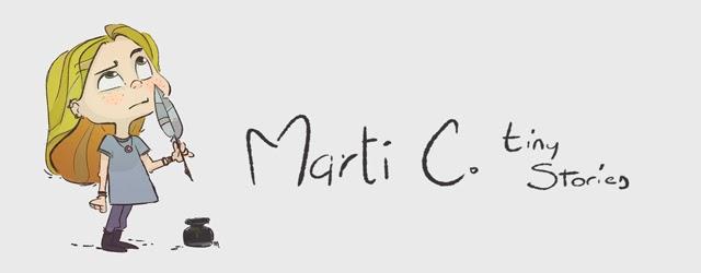 Marti C. tiny stories