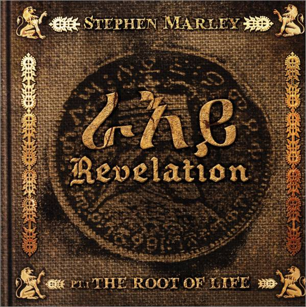 Stephen Marley Revelation Pt 1 The Root Of Life (2011) 320kbs