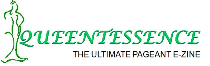 QUEENTESSENCE - The Ultimate Pageant E-zine