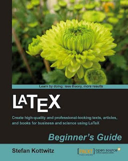 LaTeX Beginner's Guide by Stefan Kottwitz