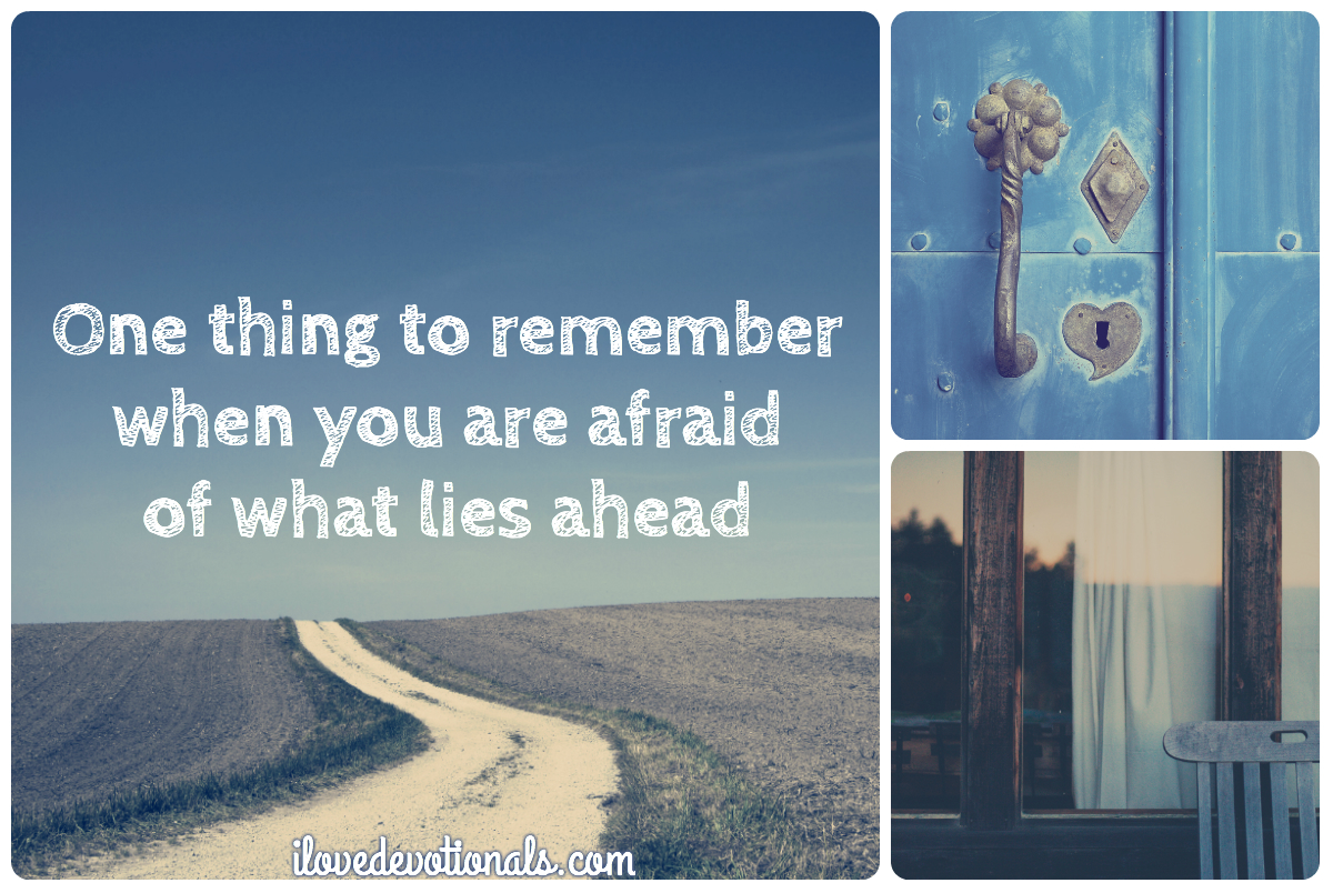 What to do when you are afraid