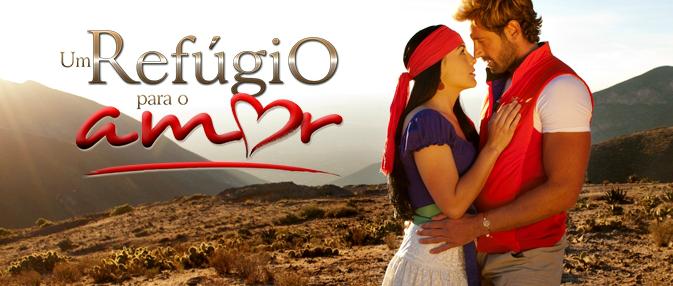 Um Refúgio para o Amor - Uma das próximas novelas mexicanas do SBT