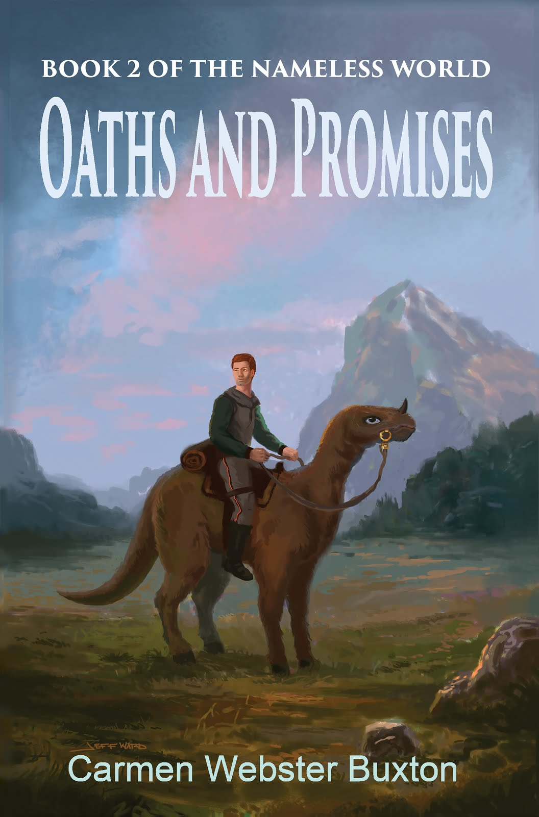 Oaths and Promises (Nameless World, Book 2)