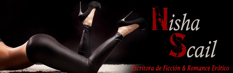 Nisha Scail Escritora de Novela Erótica