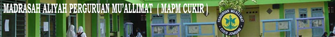 MA. PERGURUAN MU'ALLIMAT (MAPM CUKIR)